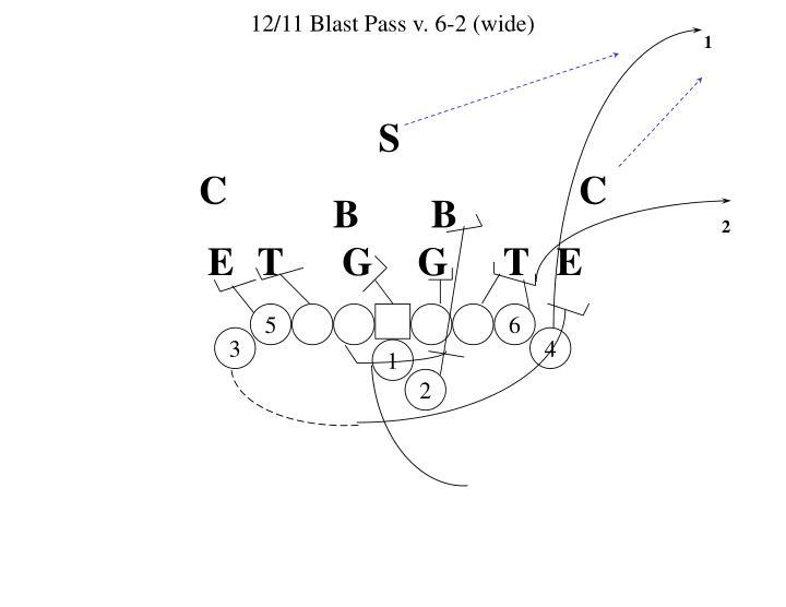 12/11 Blast Pass v. 6-2 (wide)