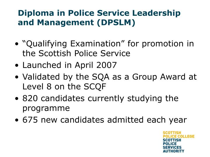 Diploma in police service leadership and management dpslm