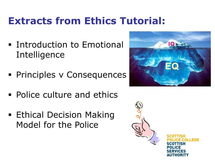 Extracts from Ethics Tutorial: