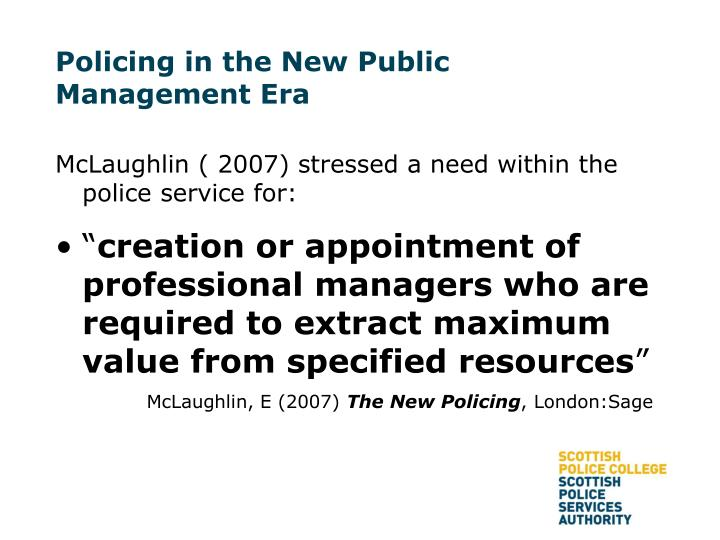 Policing in the New Public Management Era
