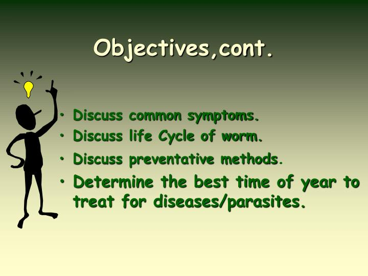 Objectives,cont.