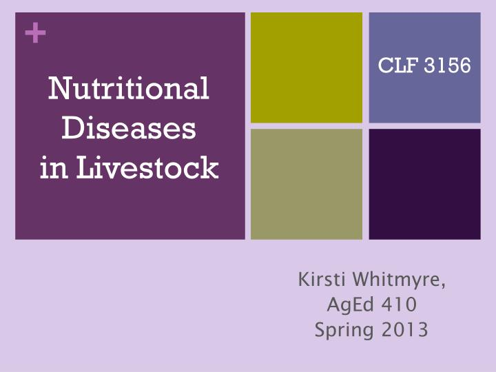 Nutritional diseases in livestock