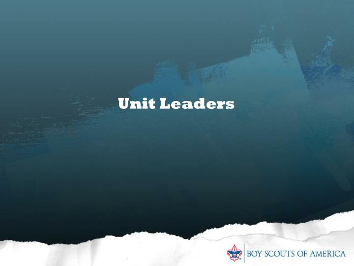 Unit Leaders