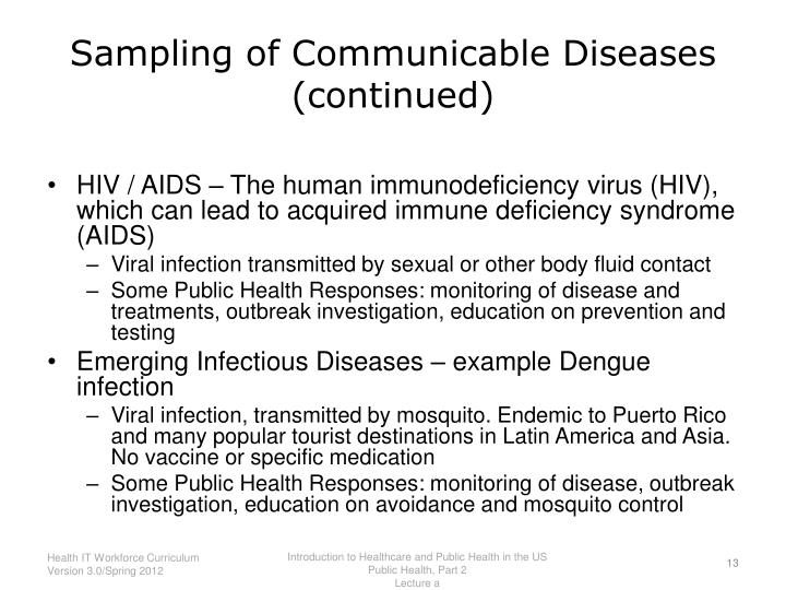 Sampling of Communicable Diseases (continued)