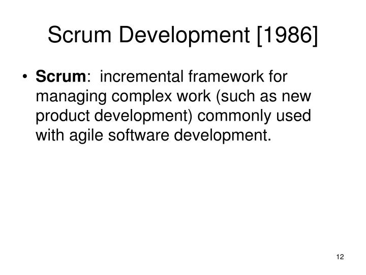 Scrum Development [1986]