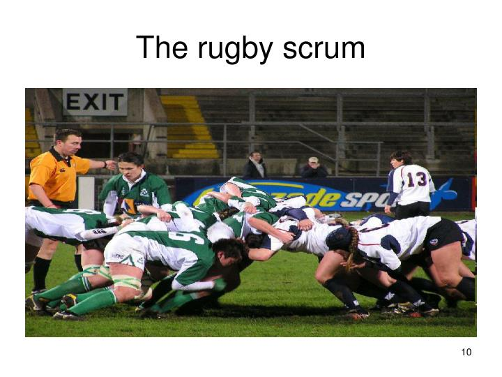 The rugby scrum