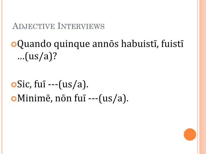 Adjective Interviews