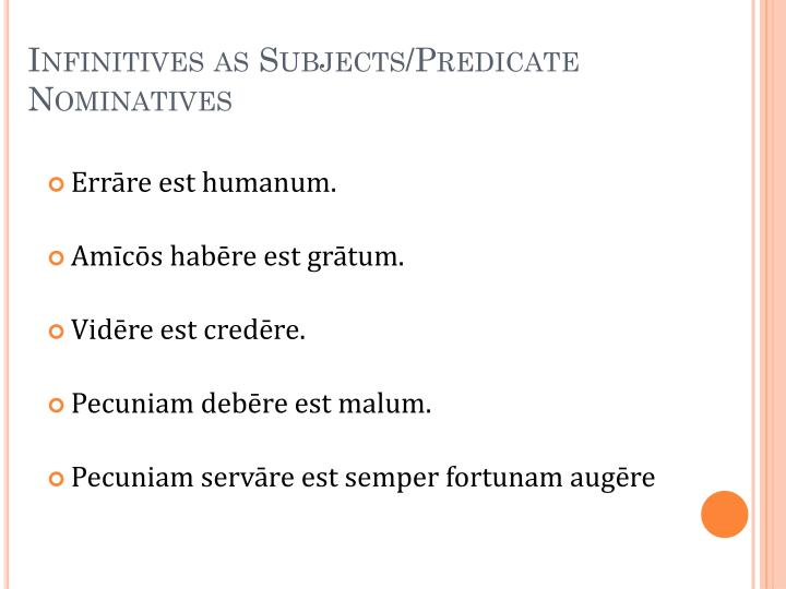 Infinitives as Subjects/Predicate Nominatives