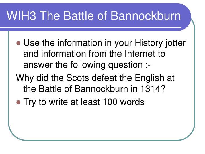 WIH3 The Battle of Bannockburn