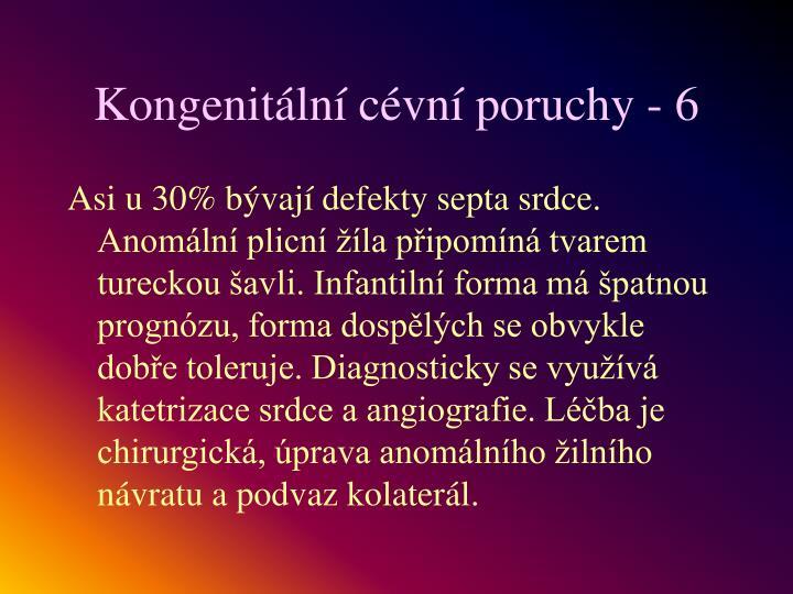 Kongenitální cévní poruchy - 6