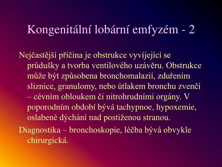 Kongenitální lobární emfyzém - 2