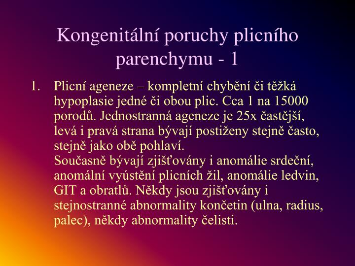 Kongenitální poruchy plicního parenchymu - 1