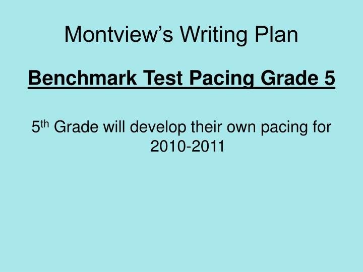 Montview's Writing Plan