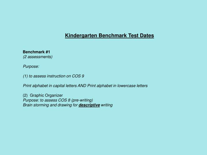Kindergarten Benchmark Test Dates