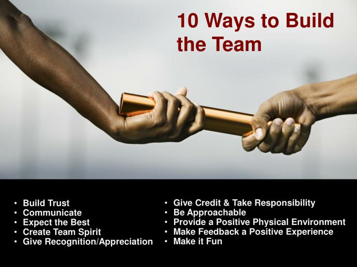 10 Ways to Build the Team