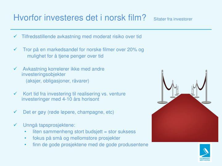 Hvorfor investeres det i norsk film?