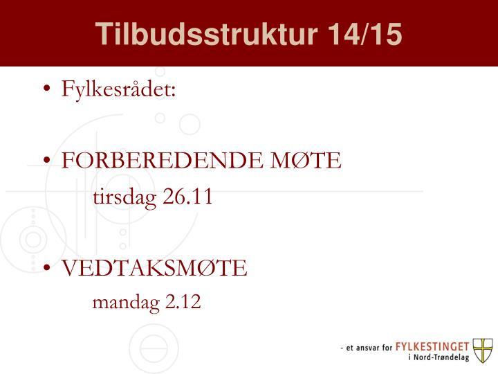 Tilbudsstruktur 14/15