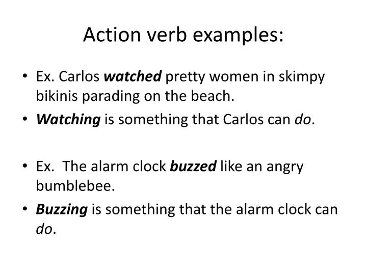 Action verb examples: