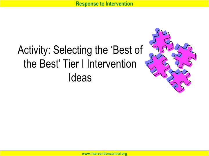 Activity: Selecting the 'Best of the Best' Tier I Intervention Ideas