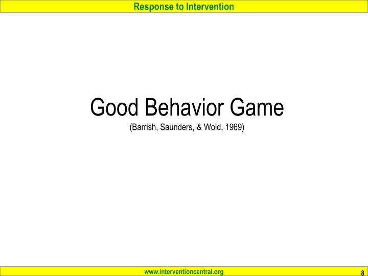 Good Behavior Game