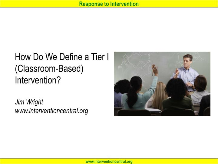 How Do We Define a Tier I (Classroom-Based)