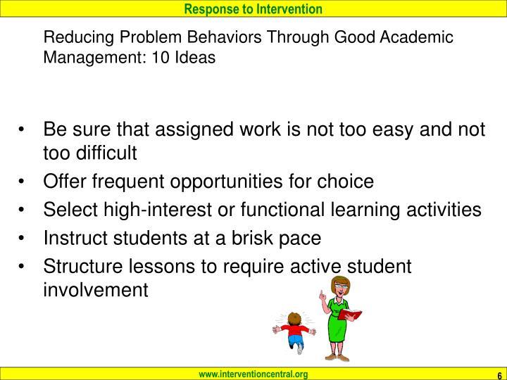 Reducing Problem Behaviors Through Good Academic Management: 10 Ideas