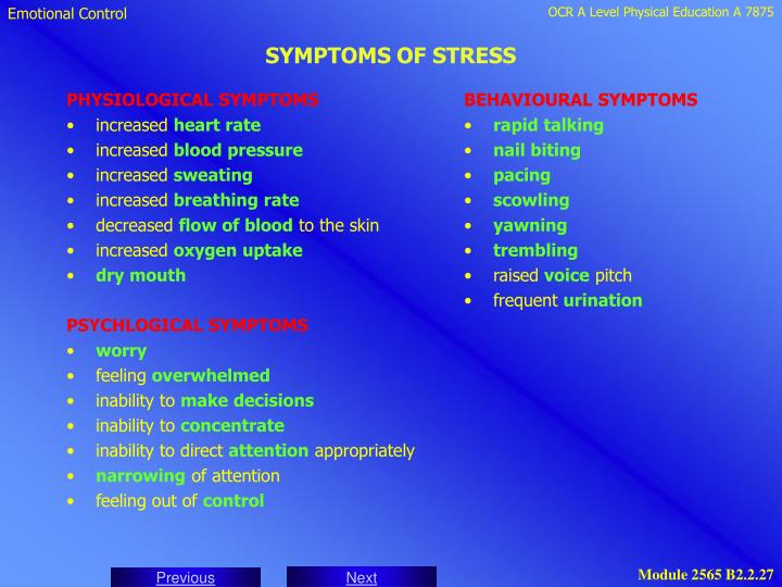 PHYSIOLOGICAL SYMPTOMS