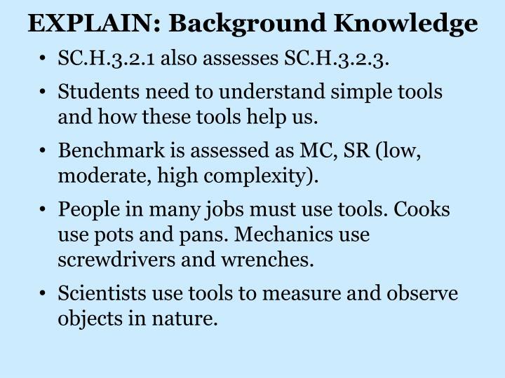 EXPLAIN: Background Knowledge