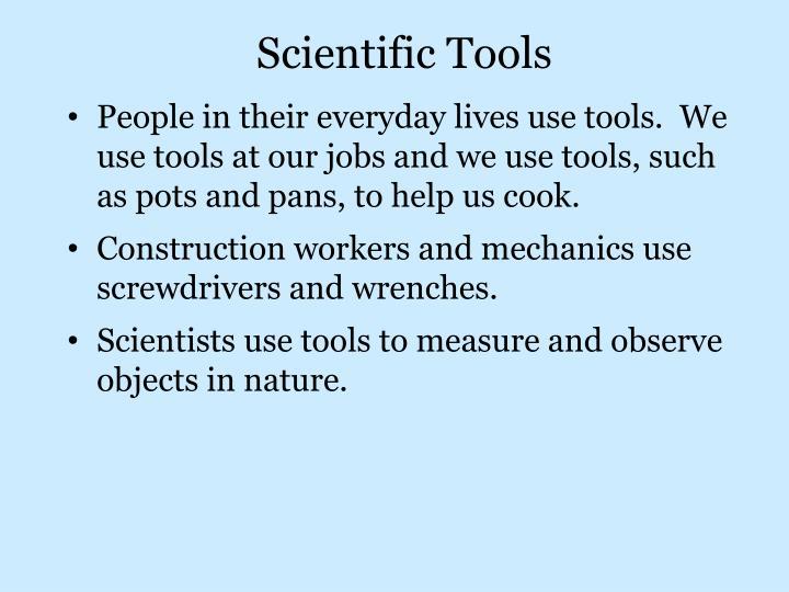 Scientific Tools