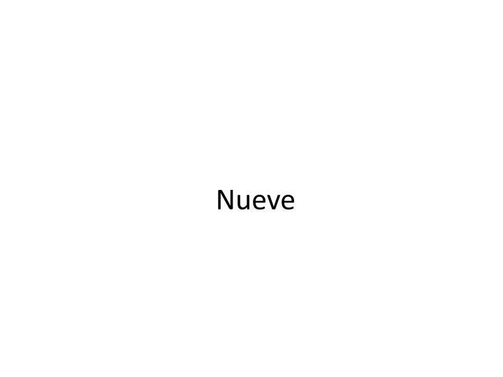 Nueve