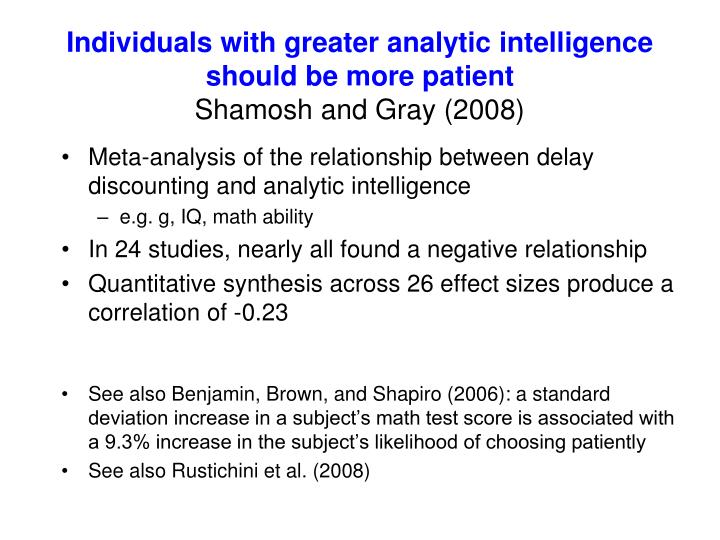 Individuals with greater analytic intelligence should be more patient