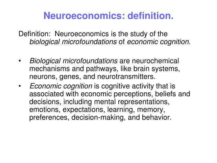 Neuroeconomics: definition.