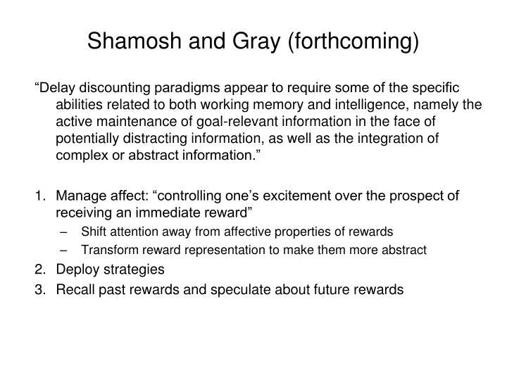 Shamosh and Gray (forthcoming)
