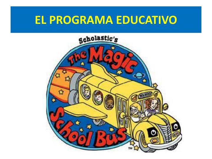 EL PROGRAMA EDUCATIVO