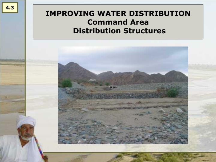 Improving water distribution command area distribution structures