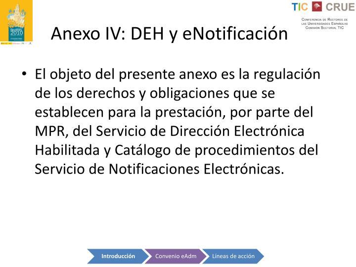 Anexo IV: DEH y eNotificación
