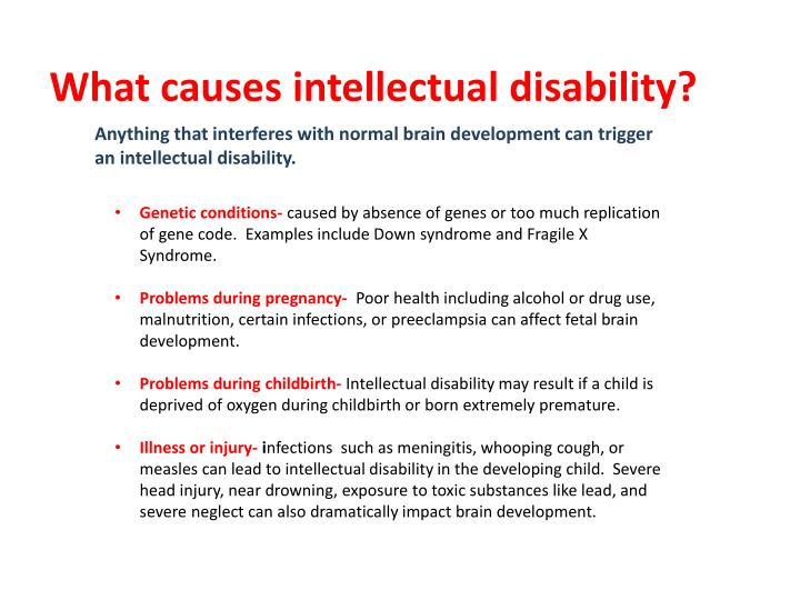 What causes intellectual disability?