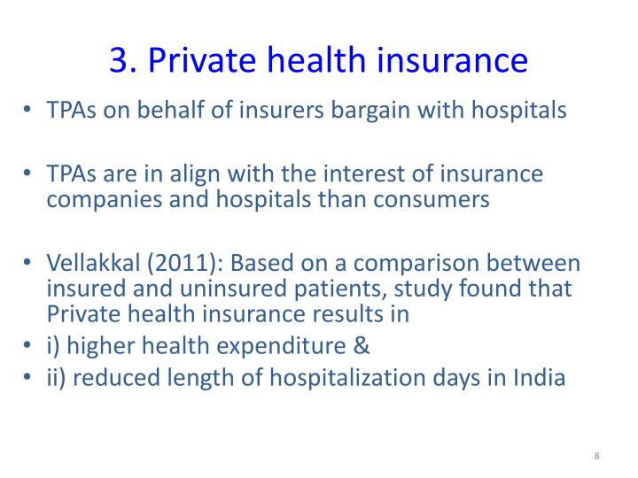 3. Private health insurance