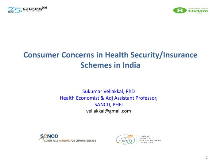 Consumer concerns in health security insurance schemes in india