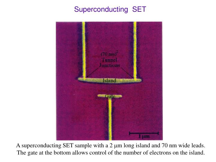 Superconducting  SET