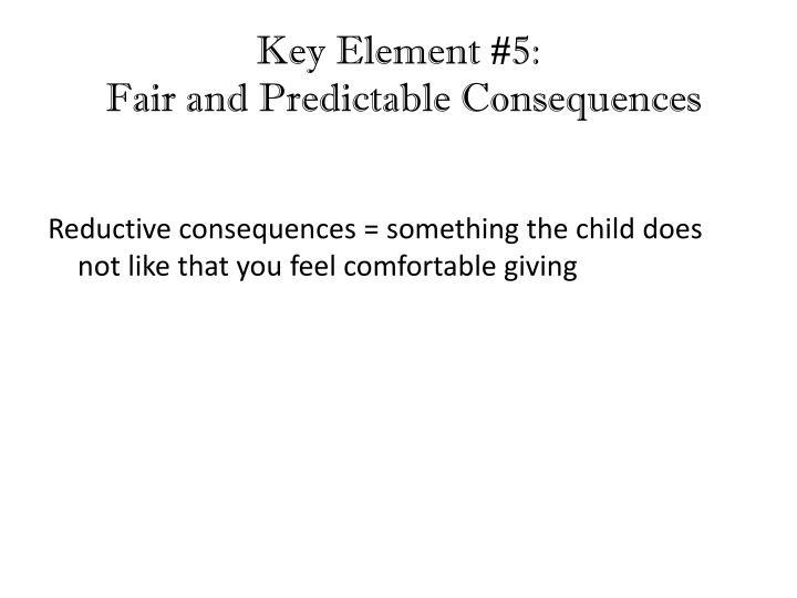 Key Element #5: