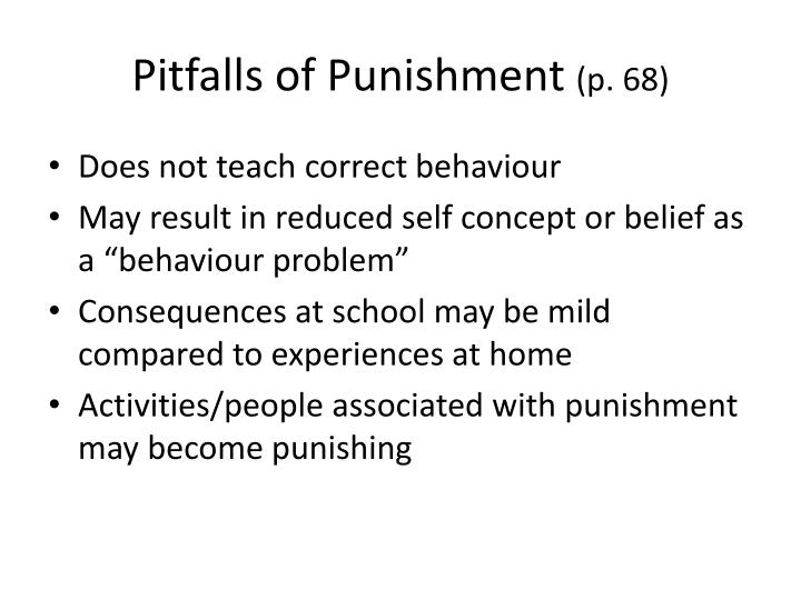 Pitfalls of Punishment