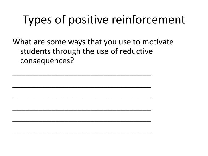 Types of positive reinforcement