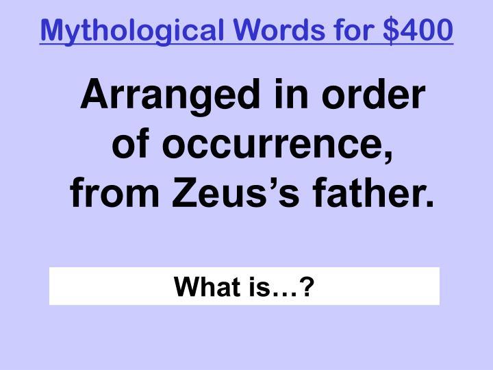 Mythological Words for $400