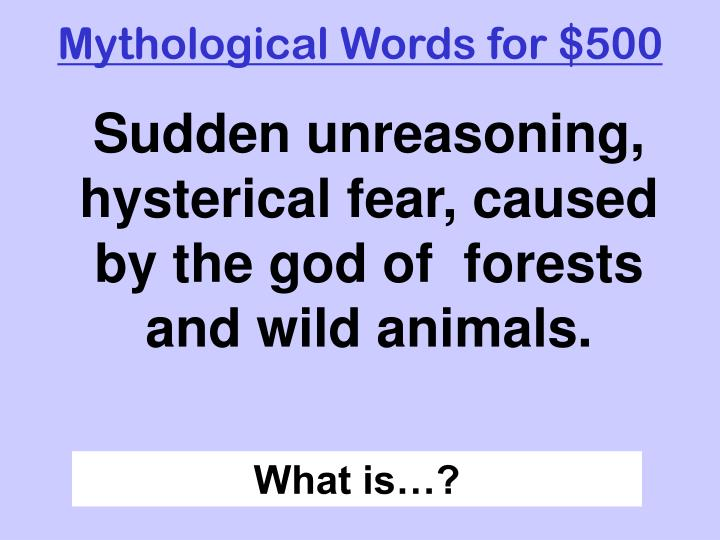 Mythological Words for $500