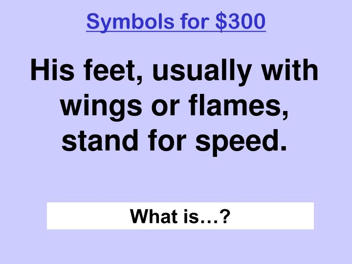 Symbols for $300