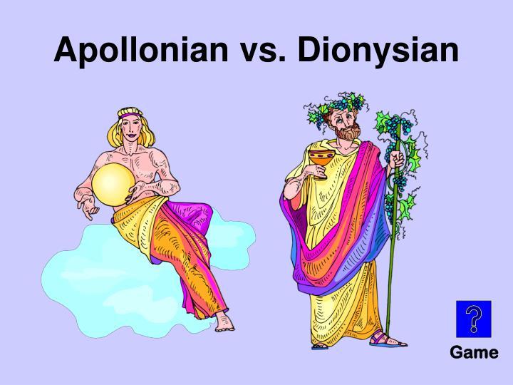 Apollonian vs. Dionysian