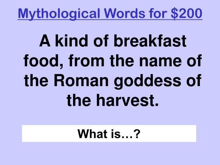 Mythological Words for $200