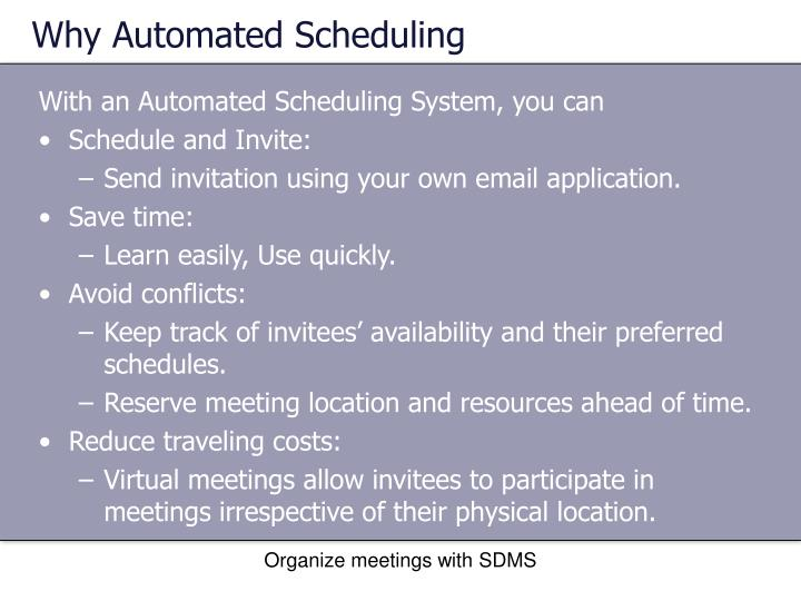 Why Automated Scheduling