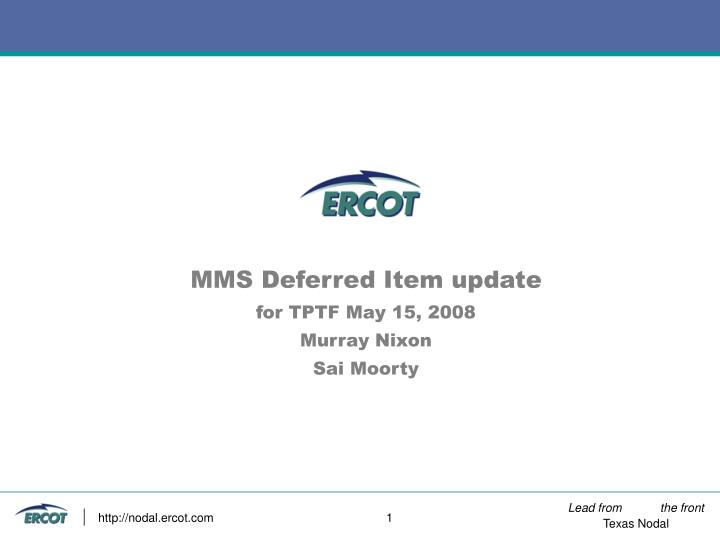 Mms deferred item update for tptf may 15 2008 murray nixon sai moorty